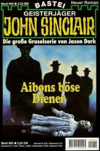 John Sinclair, Aibons böse Diener