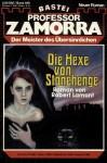 Fabian Fröhlich, Professor Zamorra, Die Hexe von Stonehenge