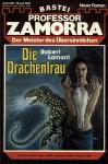Fabian Fröhlich, Professor Zamorra, Die Drachenfrau