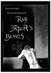 Fabian Fröhlich, Illustration, Christoph Kleinhubbert, Rud Dryers Blues
