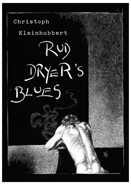 Fabian Fröhlich, Illustration, Christoph Kleinhubbert, Rud Dryers Blues