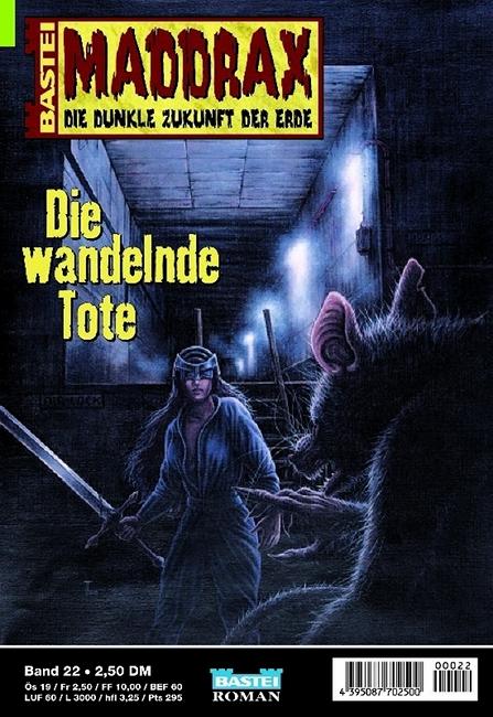 Maddrax, Die wandelnde Tote